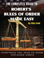 The Complete Guide to Robert's Rules of Order Made Easy