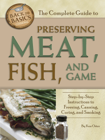 The Complete Guide to Preserving Meat, Fish, and Game: Step-by-Step Instructions to Freezing, Canning, Curing, and Smoking