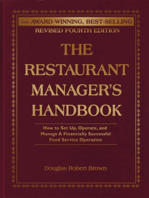The Restaurant Manager's Handbook: How to Set Up, Operate, and Manage a Financially Successful Food Service Operation 4th Edition