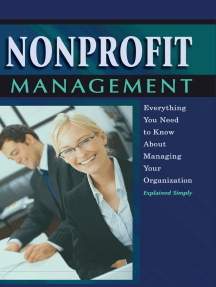 Nonprofit Management: Everything You Need to Know About Managing Your Organization Explained Simply