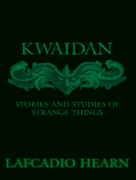 Kwaidan - Stories and Studies of Strange Things