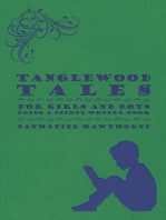 Tanglewood Tales - For Girls And Boys - Being A Second Wonder-Book
