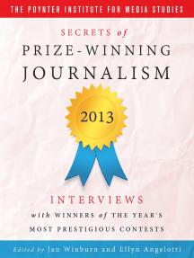 Secrets of Prize - Winning Journalism