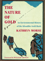 The Nature of Gold: An Environmental History of the Klondike Gold Rush