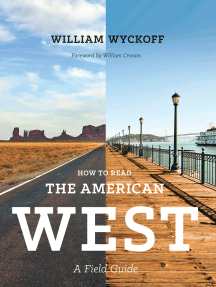 How to Read the American West: A Field Guide