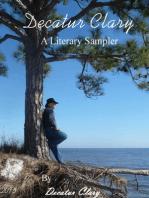 Decatur Clary, A Literary Sampler