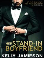 Her Stand-In Boyfriend