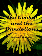 The Cookie and the Dandelions