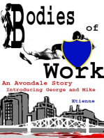 Bodies of Work (an Avondale Story)
