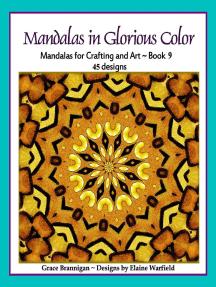 Mandalas in Glorious Color Book 9