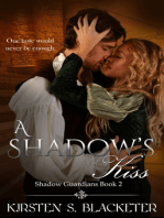 A Shadow's Kiss