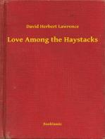 Love Among the Haystacks