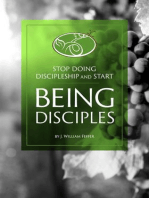 Stop Practicing Discipleship and Start Being Disciples