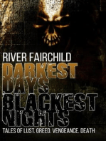 Darkest Days, Blackest Nights