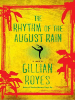 The Rhythm of the August Rain
