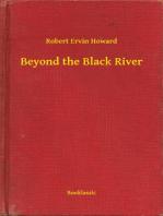 Beyond the Black River