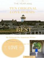 Ten Original Love Poems In the Year 2015