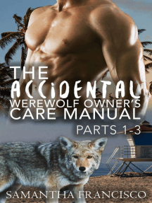 The Accidental Werewolf Owner's Care Manual - Parts 1-3 (Gay BDSM Love Stories, #4)