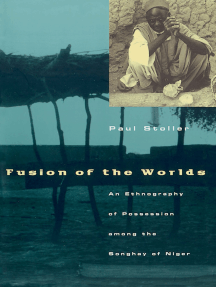 Fusion of the Worlds by Paul Stoller - Read Online