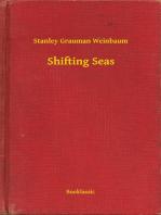 Shifting Seas
