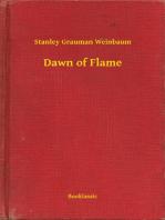 Dawn of Flame