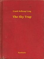 The Sky Trap