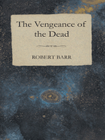 The Vengeance of the Dead