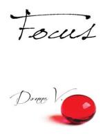 Focus (Mind, Body, and Spirit, #5)