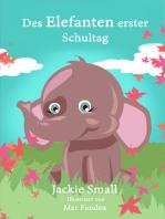Des Elefanten erster Schultag