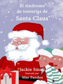 El síndrome de tonterías de Santa Claus