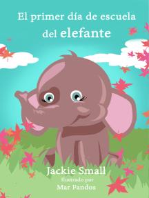 El primer día de escuela del elefante