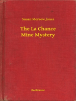 The La Chance Mine Mystery