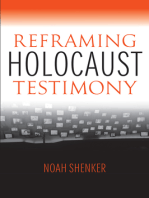 Reframing Holocaust Testimony
