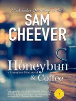A Honeybun and Coffee