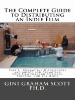 The Complete Guide to Distributing an Indie Film