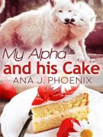 My Alpha and His Cake (Alpha and His Ace, #2)