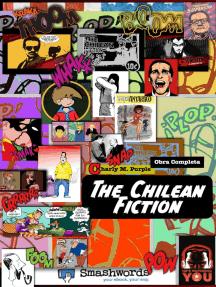 The Chilean Fiction. Obra Completa.