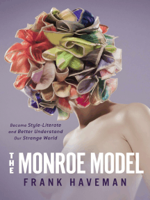 The Monroe Model: Become Style-Literate and Better Understand Our Strange World