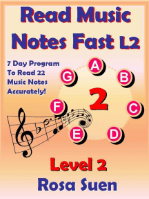 Read Music Notes Fast Level 2 - 7 Day Program to Read 22 Music Notes Accurately: Read Music Notes Fast, #1