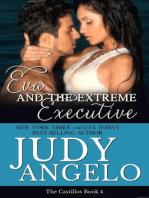 Eva and the Extreme Executive