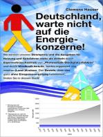 Deutschland, warte nicht auf die Energiekonzerne!