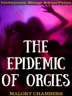 The Epidemic Of Orgies (Exhibitionism Ménage Science Fiction)