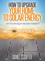 How To Upgrade Your Home To Solar Energy