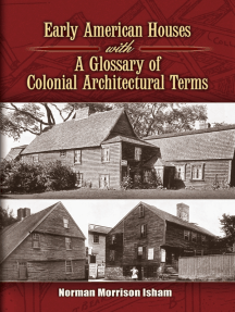Early American Houses: With A Glossary of Colonial Architectural Terms