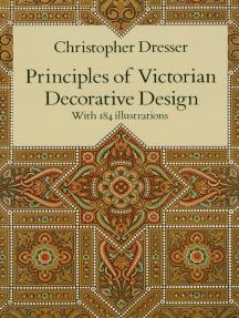 Principles of Victorian Decorative Design