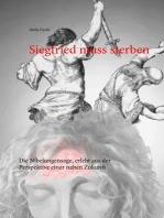 Siegfried muss sterben