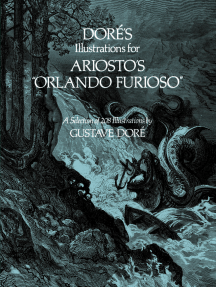 """Doré's Illustrations for Ariosto's """"Orlando Furioso"""": A Selection of 208 Illustrations"""