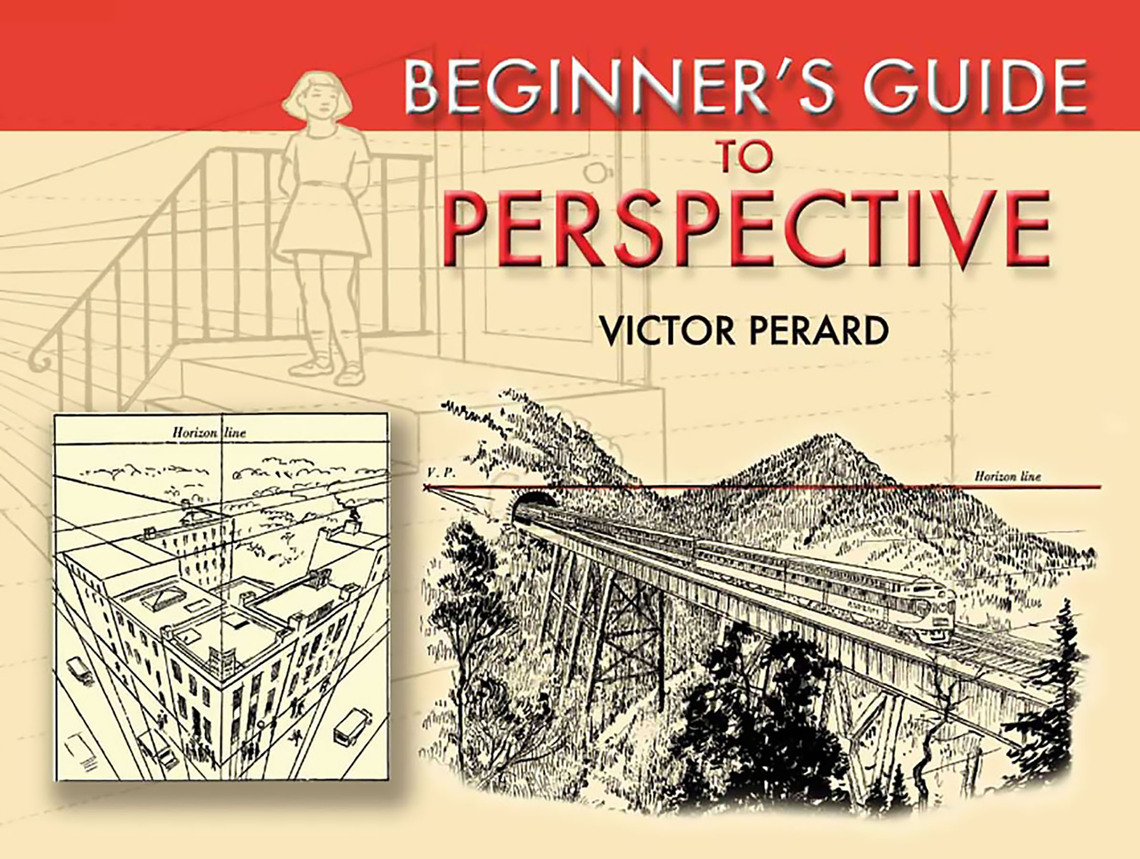 Beginner's Guide to Perspective by Victor Perard - Read Online