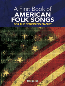A First Book of American Folk Songs: 25 Favorite Pieces in Easy Piano Arrangements