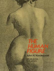The Human Figure By John H Vanderpoel
